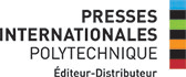 Les Presses internationales Polytechnique